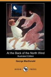 Cover of: At the Back of the North Wind (Illustrated Edition) (Dodo Press) by George MacDonald, Elizabeth Lewis