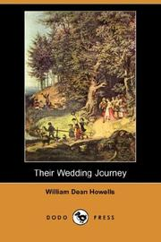 Cover of: Their Wedding Journey (Dodo Press) by William Dean Howells