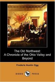 The Old Northwest by Frederic Austin Ogg