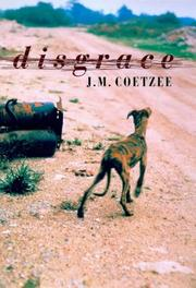 Disgrace by John Maxwell Coetzee