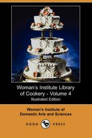 Woman's Institute Library of Cookery, Volume 4 PDF