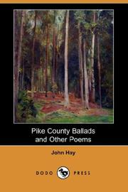 Pike County Ballads and Other Poems PDF