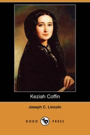Keziah Coffin by Lincoln, Joseph Crosby