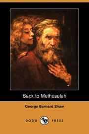 Cover of: Back to Methuselah (Dodo Press) by George Bernard Shaw