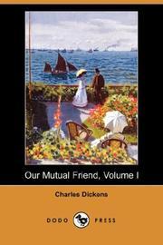 Our Mutual Friend Volume I PDF