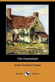 Cover of: The Headsman (Dodo Press) by James Fenimore Cooper