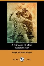 Cover of: A Princess of Mars (Illustrated Edition) (Dodo Press) by Edgar Rice Burroughs