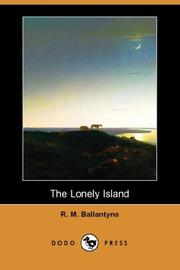 The Lonely Island by Robert Michael Ballantyne