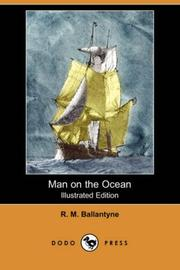 Cover of: Man on the Ocean (Illustrated Edition) (Dodo Press) by Robert Michael Ballantyne