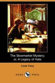 The Stowmarket Mystery Or A Legacy of Hate PDF