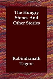 Cover of: The Hungry Stones And Other Stories by Rabindranath Tagore