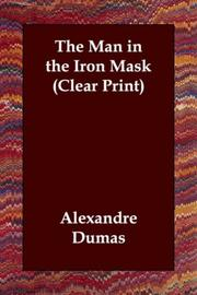 Cover of: The Man in the Iron Mask (Clear Print) by Alexandre Dumas