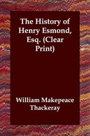 Cover of: The History of Henry Esmond, Esq. (Clear Print) by William Makepeace Thackeray