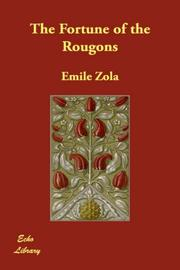 Cover of: The Fortune of the Rougons by mile Zola