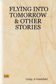 Flying into Tomorrow & Other Stories PDF