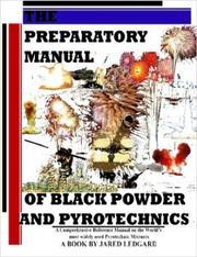 The Preparatory Manual of Black Powder and Pyrotechnics PDF