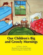 Our Children&#39;s Big and Growly Mornings by Terry L. Sinclair