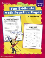 Fun, 5-Minute Math Practice Pages by Denise Kiernan