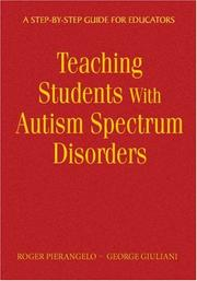 Teaching students with autism spectrum disorders by Roger Pierangelo