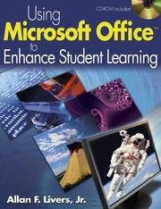 Using Microsoft Office to Enhance Student Learning by Allan F. Livers