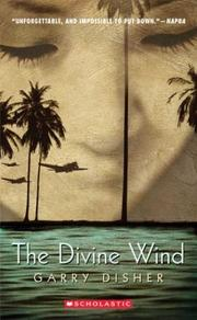 The divine wind by Garry Disher