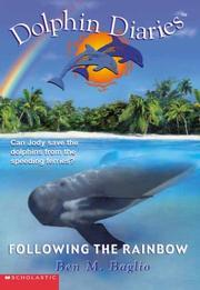 Cover of: Following the Rainbow (Dolphin Diaries #7) by Ben M. Baglio