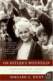 On Hitler&#39;s Mountain by Irmgard A. Hunt