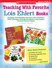 Teaching With Favorite Lois Ehlert Books by Pamela Chanko