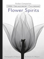 Cover of: Flower Spirits 2006 Calendar by Steven N. Meyers