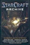 Cover of: The Starcraft Archive by Jeff Grubb, Gabriel Mesta, Tracy Hickman