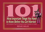 101 Most Important Things You Need to Know Before You Get Married PDF