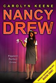 Cover of: Pageant Perfect Crime-Perfect Mystery Trilogy Number One by Carolyn Keene
