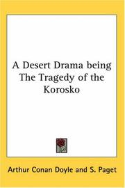 A Desert Drama being The Tragedy of the Korosko PDF