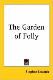 The garden of folly by Stephen Leacock