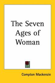 The seven ages of woman by Mackenzie, Compton Sir