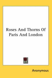 Roses And Thorns Of Paris And London PDF
