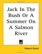 Jack In The Bush Or A Summer On A Salmon River PDF