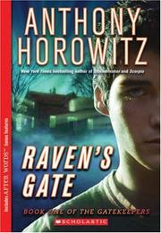 Cover of: Raven's gate by Anthony Horowitz