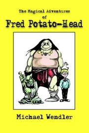 The Magical Adventures of Fred Potato-Head PDF