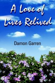 A Love of Lives Relived PDF