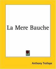 Cover of: La Mere Bauche by Anthony Trollope