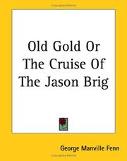 Old Gold Or The Cruise Of The Jason Brig PDF
