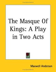 The masque of kings by Maxwell Anderson