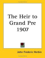 The Heir to Grand Pre 1907 PDF