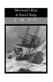 Mermaid's Kiss And Siren's Song PDF