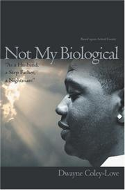 Not My Biological As a Husband, a Step Father, a Nightmare PDF
