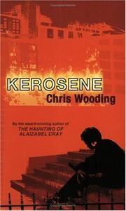 Kerosene by Chris Wooding