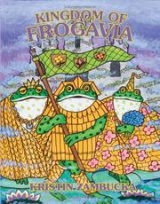 Cover of: Kingdom Of Frogavia by Kristin Zambucka