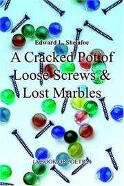 A Cracked Pot of Loose ScrewsandLost Marbles