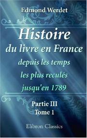 Histoire du livre en France depuis les temps les plus recul PDF